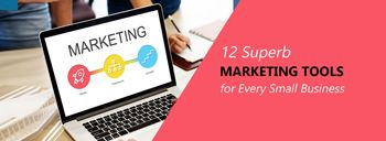 12 Superb Marketing Tools for Every Small Business [thumb]