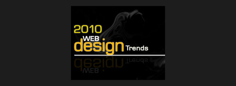 2010, what is in trend for web designs ?