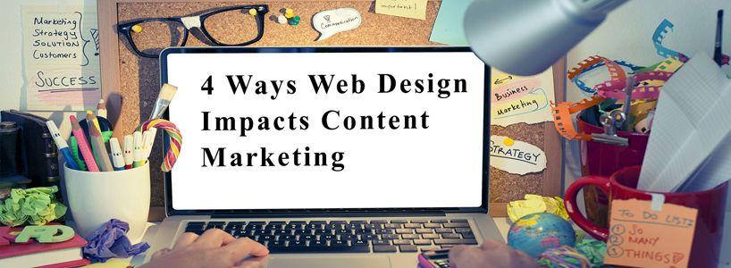 4 Ways Web Design Impacts Content Marketing