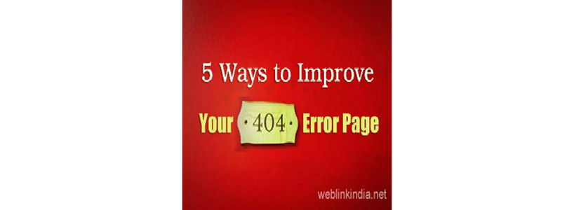 5 Ways to Improve Your 404 Error Page