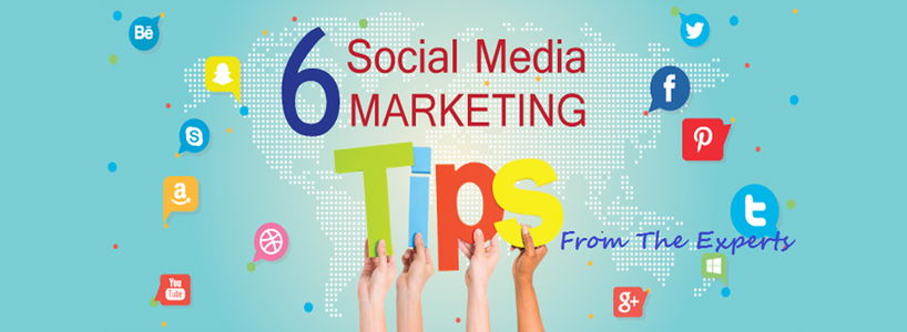 6 Social Media Marketing Tips From The Experts