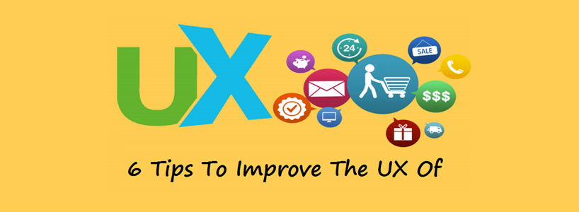 6 Tips To Improve The UX Of Your E-Commerce Site