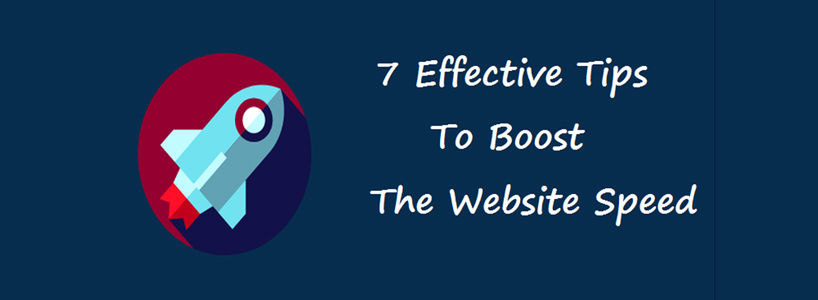 7 Effective Tips To Boost The Website Speed