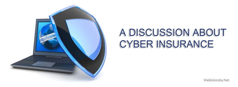 A Discussion About Cyber Insurance