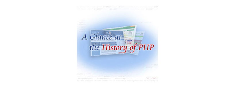 A Glance at the History of PHP