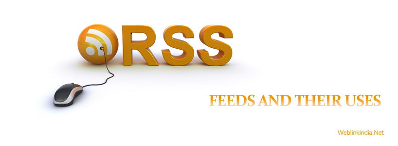 About RSS Feeds And Their Uses