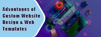 Advantages of Custom Website Design and Web Templates [thumb]