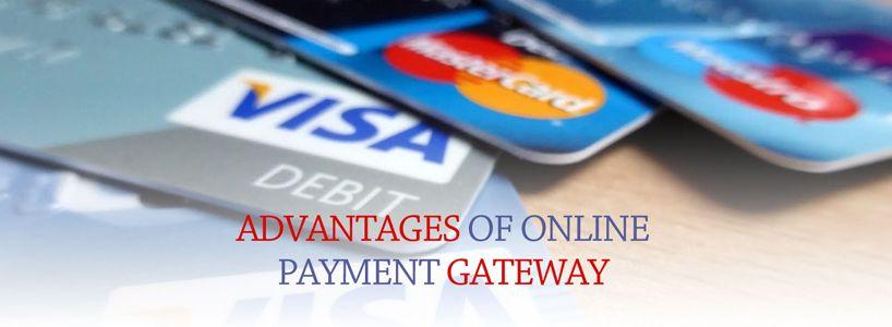 Advantages Of Online Payment Gateway