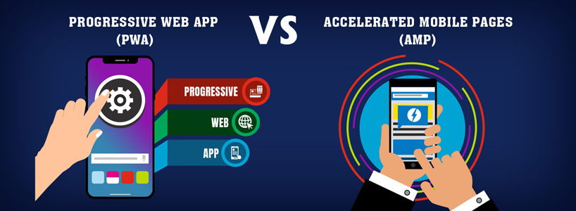 Accelerated Mobile Pages (AMP) Vs. Progressive Web Apps (PWA): Which One To Choose?
