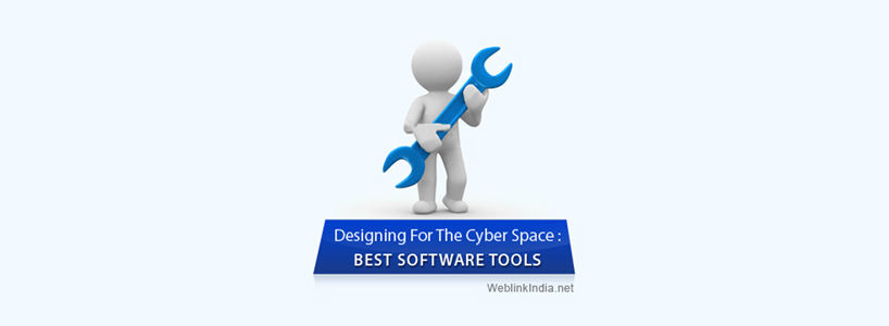 Designing For The Cyber Space: Best Software Tools