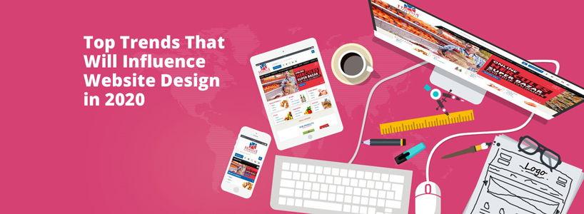 Top Trends That Will Influence Website Design in 2020