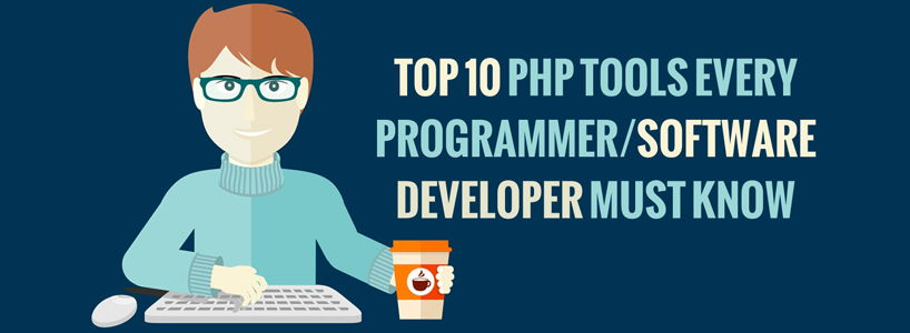 Top 10 PHP Tools Every Programmer/Software Developer Must Know