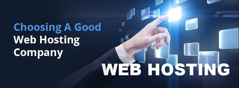 Choosing a Good Web Hosting Company