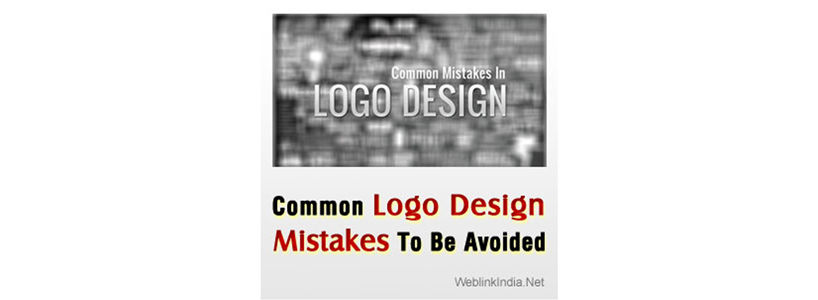 Common Logo Design Mistakes To Be Avoided