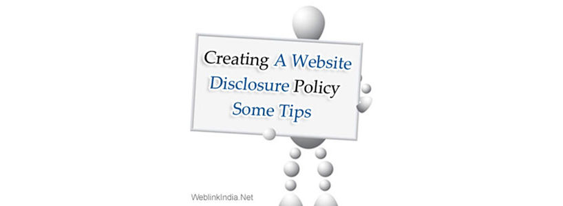 Creating A Website Disclosure Policy - Some Tips