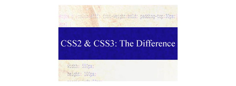 CSS2 and CSS3: The Difference