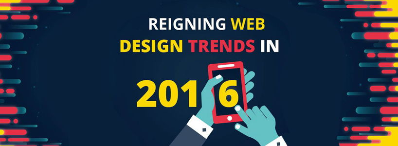 Reigning Web Design Trends In 2016