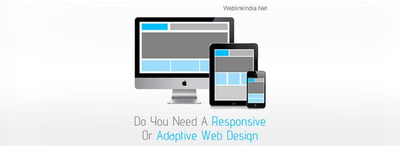 Do You Need A Responsive Or Adaptive Web Design?