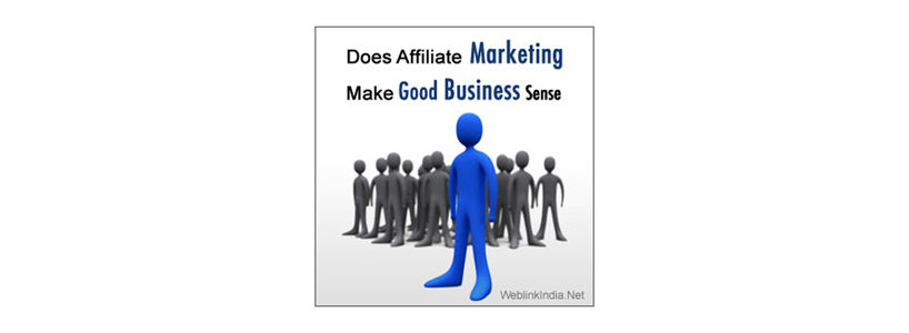 Does Affiliate Marketing Make Good Business Sense