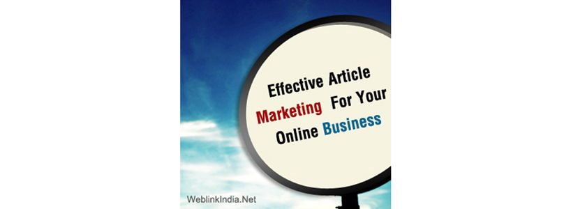 Effective Article Marketing For Your Online Business