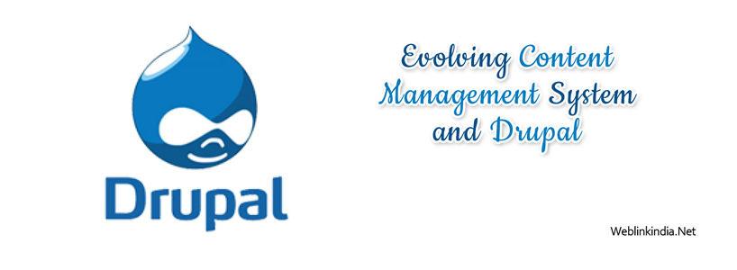 Evolving Content Management System and Drupal