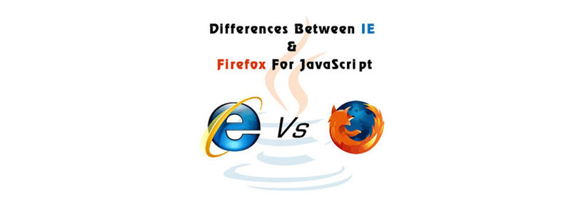 Difference between Firefox and IE for JavaScript