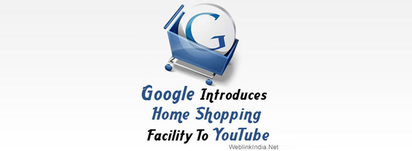 Google Introduces Home Shopping Facility To YouTube
