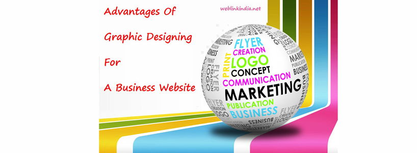 Advantages Of Graphic Designing For A Business Website