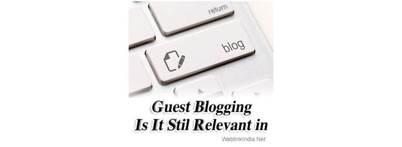 Guest Blogging - Is It Stil Relevant in 2014?