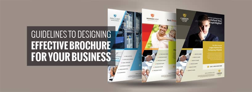 Guidelines to Designing Effective Brochure for Your Business