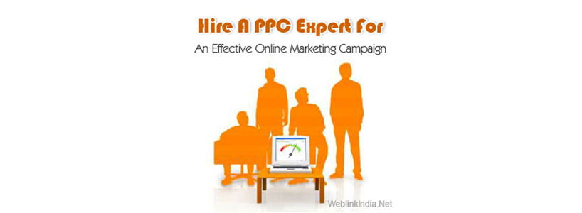 Hire A PPC Expert For An Effective Online Marketing Campaign