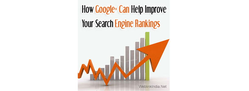 How Google+ Can Help Improve Your Search Engine Rankings