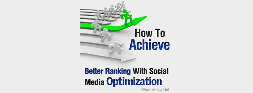 How To Achieve Better Ranking With Social Media Optimization
