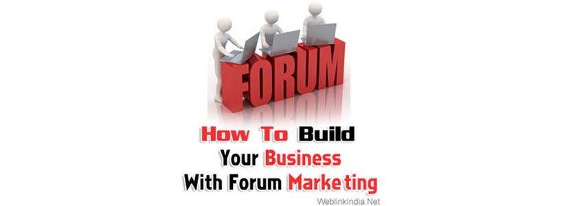 How To Build Your Business With Forum Marketing