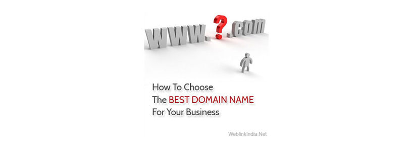How To Choose The Best Domain Name For Your Business