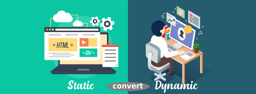 How to convert static website into Dynamic website