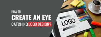 How to create an eye-catching logo design? [thumb]