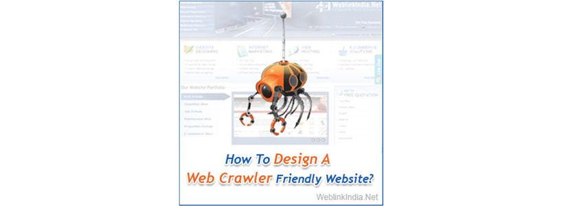 How To Design A Web Crawler Friendly Website?