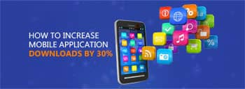 How to Increase Mobile Application Downloads by 30%? [thumb]
