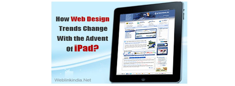 How Web Design Trends Change With the Advent Of iPad?