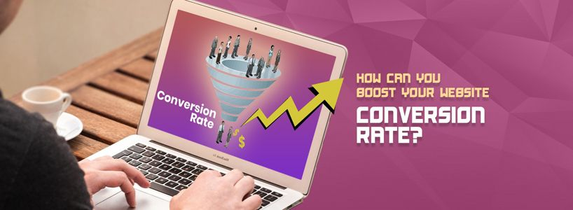 How can you Boost Your Website Conversion Rate?