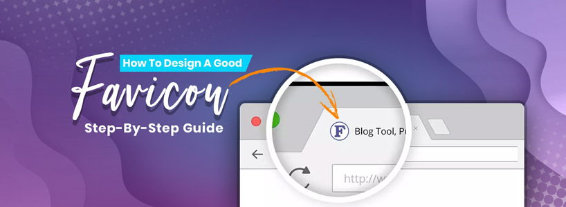 How To Design A Good Favicon: Step-By-Step Guide
