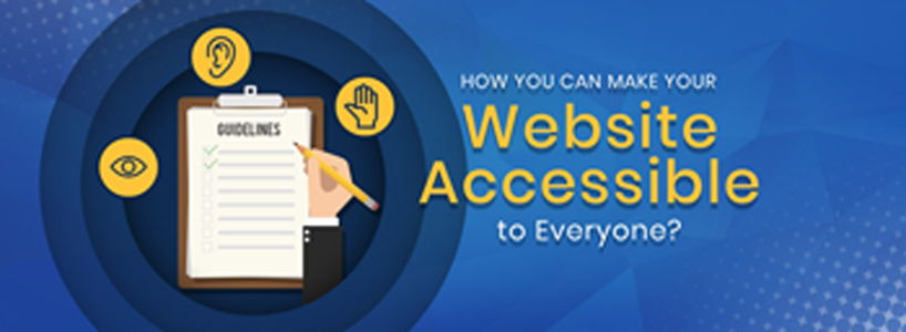 How You Can Make Your Website Accessible to Everyone?