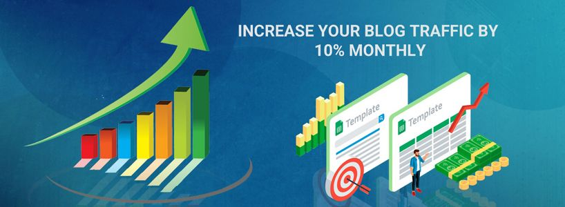 Increase Your Blog Traffic by 10% Monthly