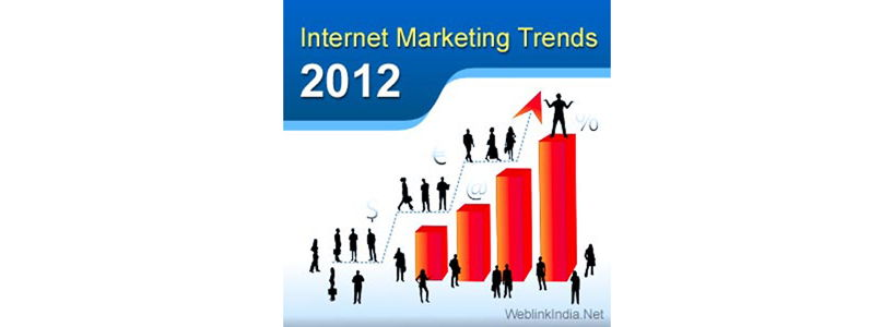 Internet Marketing Trends 2012