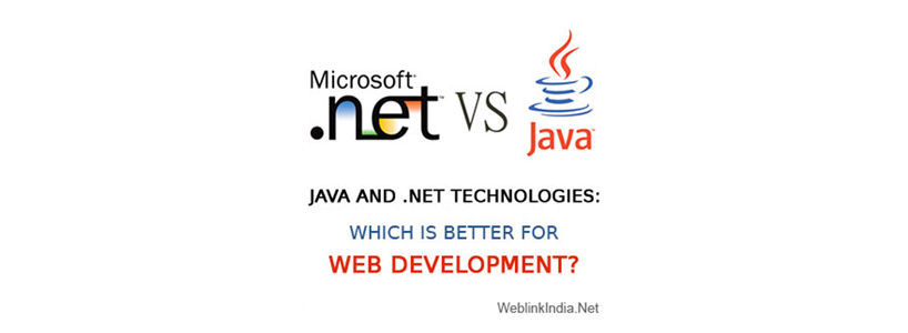 Java and .NET Technologies: Which Is Better For Web Development?