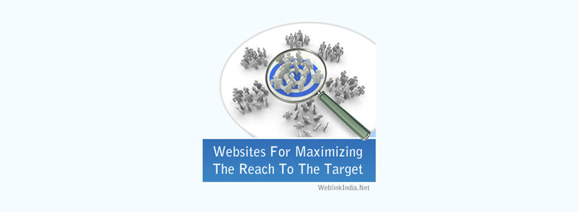 Websites For Maximizing The Reach To The Target