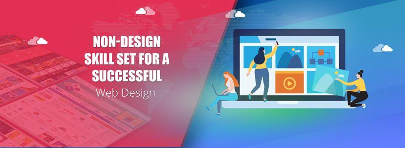 Non-Design Skill Set For a Successful Web Design Career