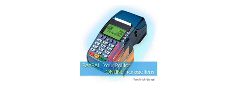 PayPal- Your Pal for Online Transactions