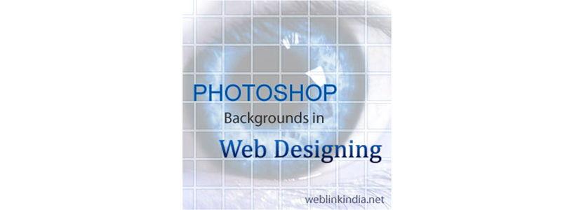 Photoshop Backgrounds In Web Designing